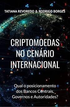 CRIPTOMOEDAS - Qual o Posicionamento de Bancos Centrais, Governos e Autoridades? (Amazon)